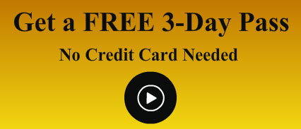 [Get Your FREE 3-Day Trial Membership]