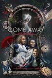 [Come Away]