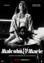 [Malcolm & Marie]