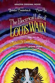 [The Electrical Life of Louis Wain]